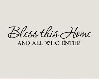 Bless this Home Wall Decal - Vinyl Decal - Home Wall Decal - FREE SHIPPING