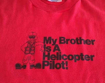 80s My Brother is a Helicopter Pilot! M shirt