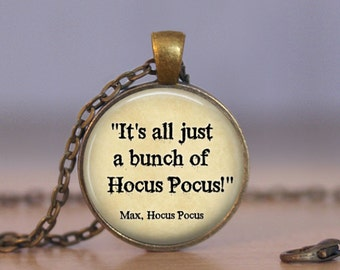 Halloween Necklace Its All A Bunch Of Hocus Pocus Quote Necklace Halloween  Quote Jewelry Halloween Gift