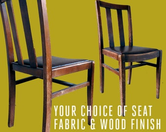Pair of wooden dining chairs, custom upholstered in YOUR CHOICE of FABRIC. Utility furniture, mid-century modern.