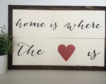 Home is Where the Heart is Handcrafted Wooden Sign