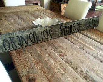 Grandkids Spolied Here-Sign