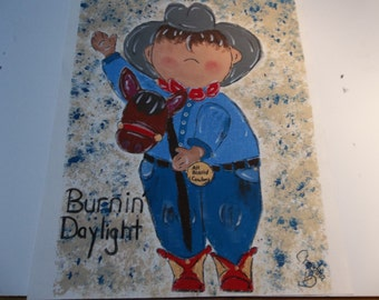 Burnin Daylight