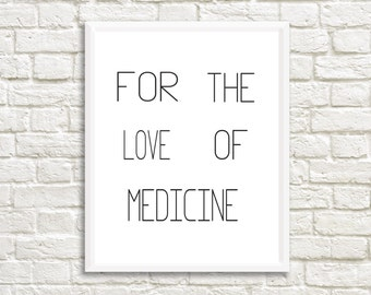 Medicine Typography Print - Nurse Gift - Medical Print - Medical Art Print- Medical Student Gift - Nursing Student Gift - Doctor Gift