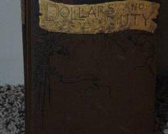 dollars and duty book 1887