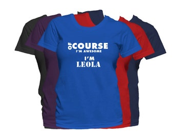 LEOLA  Womens First Name T Shirt First Name Family Name Custom Personalized Name T-Shirt