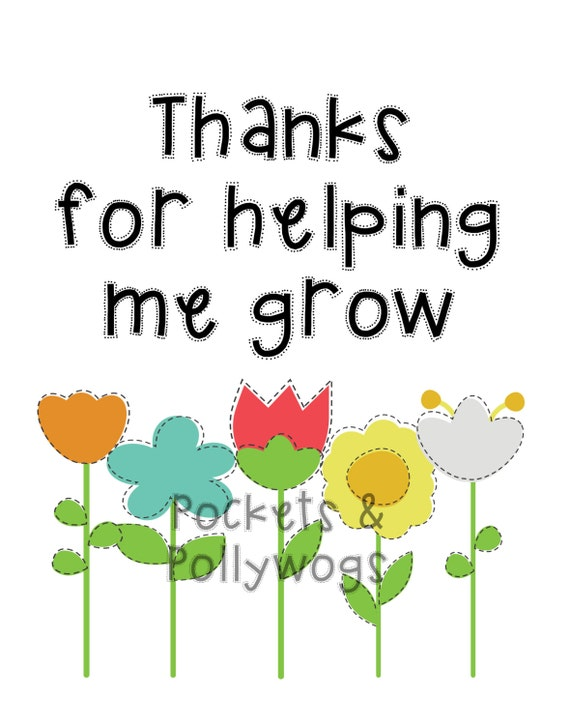 Thanks For Helping Me Grow Quotes: Thank You For Helping Me Grow-Digital