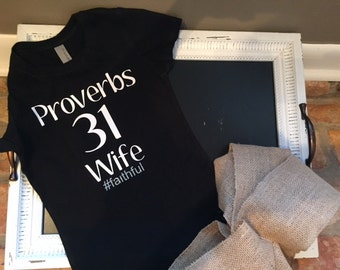 Proverbs 31 Wife Shirt