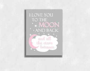 CANVAS Pink Baby Girl Nursery Wall Art Prints I Love You To The Moon And Back Baby Girl Gender Neutral Baby Nursery Decor CUSTOMIZE COLORS