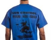 Guncontrol Hold Aim Fire Man w/ Pistol & Ar-15 T Shirt