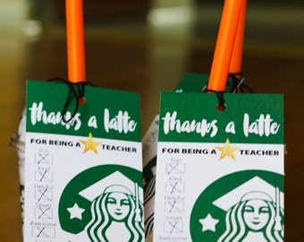End of the Year Star Teacher Appreciation Starbucks Parody Thanks a Latte Tag / Card 3x5 - DIY Printable Coffee Lover Design