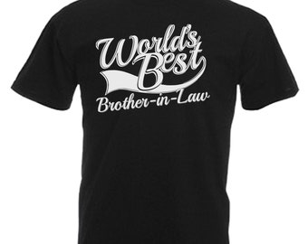 Worlds Best Brother In Law Gift Adults Mens Black T Shirt Sizes From Small - 3XL