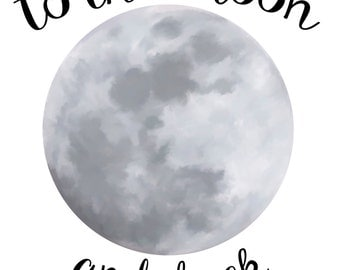 To the moon and back - digital file