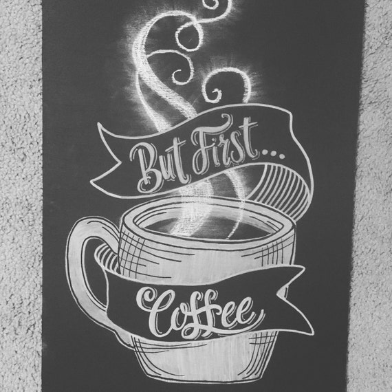 Coffee Printable Chalkboard Quotes. QuotesGram  |Coffee Chalk Art