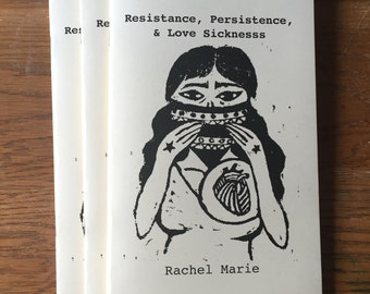 Resistance, Persistence, & Love Sickness - Poetry Chapbook