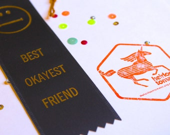 Best Okayest Friend  - Adult Award Ribbons