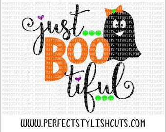 Just Boo-tiful SVG, DXF, EPS, png Files for Cutting Machines Cameo or Cricut - Halloween Svg, Ghost Svg, Pumpkin Svg, Trick or Treat Svg