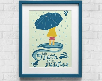Every Path Has Its Puddles Print, Wall Print