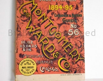 Vintage 1894 1895 Montgomery Wards & Co Fall and Winter 1977 REPRINT Catalogue and Buyers Guide No 56 Antique home illustrated collector