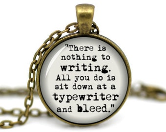 Ernest Hemingway Necklace, 'There is nothing to writing', Writers Necklace, Typewriter Necklace, Author Gift, Literary Necklace