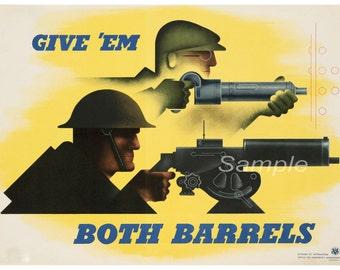 Vintage Give 'em Both Barrels War Poster Print