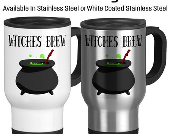 Travel Mug, Witches Brew Halloween Mug, Gift Idea, Stainless Steel 14 oz Coffee Cup