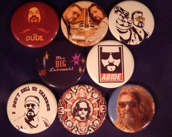 8 The Big Lebowski Pin Buttons 1.25 Inch Diameter