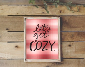 8x10 handlettered let's get cozy with red gingham background digital download art print