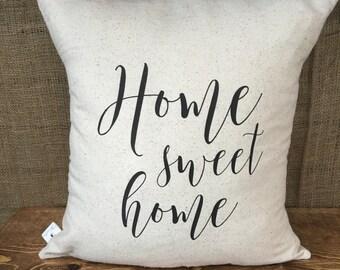 Home sweet home Pillow Cover, throw pillow, cushion cover, farmhouse pillow,modern farmhouse, white pillow, natural pillow, rustic decor