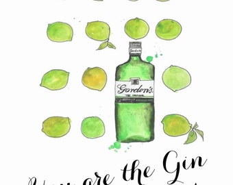 You are the Gin to my tonic -  PDF printable - download