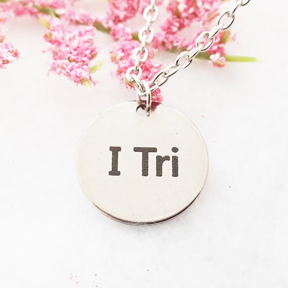 Triathlon Jewelry, Triathlete Gifts, I Tri Charm, Swim Bike Run, CrossFit Sports Fitness Necklace, Inspirational Gifts, Motivational Quotes