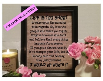 Life is too short Dr Seuss Burlap Print,  Dr Seuss quote, dr seuss sign, Dr Seuss Decor, Dr. Seuss Saying, It would be worth it