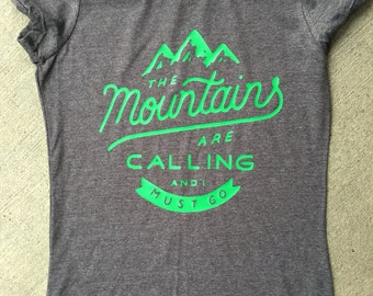 Moutains are Calling Tee