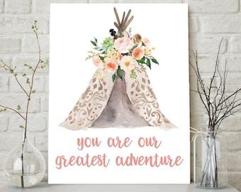 You Are Our Greatest Adventure, Tribal Nursery, Adventure Print, Tribal Nursery Art, Girls Room Decor, Baby Girl Nursery Print, Wall Art
