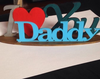 """I """"heart"""" daddy plaque"""