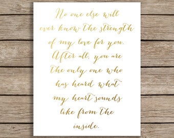 No One Else Will Ever Know The Strength Of My Love For You Printable, Gold Nursery Decor, Gold Nursery Print, Gold Love Quote. Gold Wall Art