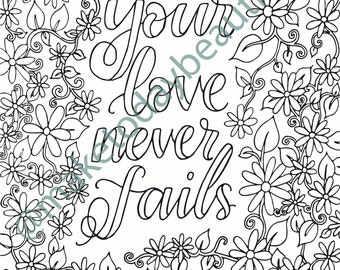 Colouring Page | Your Love Never Fails | Christian Colouring | Download | Make Today Beautiful