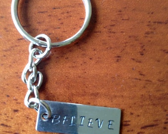 Hand Stamped Keychain - BELIEVE- or other Motivational or Personalized Words/ Dates ~up to 7 Spaces per Line Great Gifts