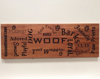 Mahogany Plaque, wall art, Custom Laser engraved, for Dog Lovers!