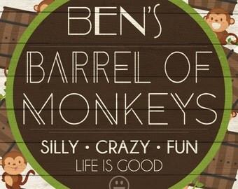 Custom Barrel of Monkeys Sign Digital Download
