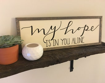 My Hope Is In You Wall Sign