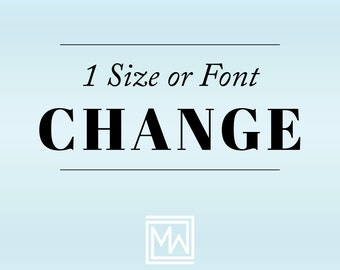 One Size or Font Change