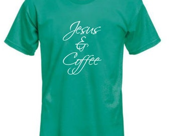 Jesus & Coffee shirt