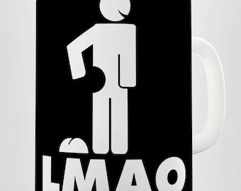 LMAO Funny Joke Ceramic Funny Mug