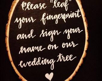 Leaf your fingerprint Wood Slice Chalkboard Sign