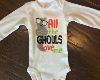 All the Ghouls Love Me Halloween Shirt/Onesie