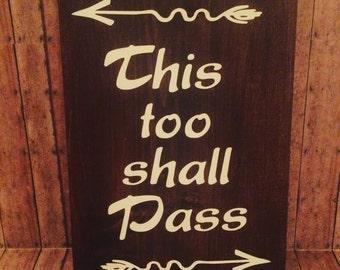 This too shall pass Wall Decor