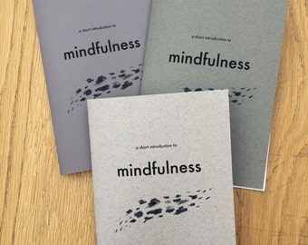 A Short Introduction to Mindfulness - Zine