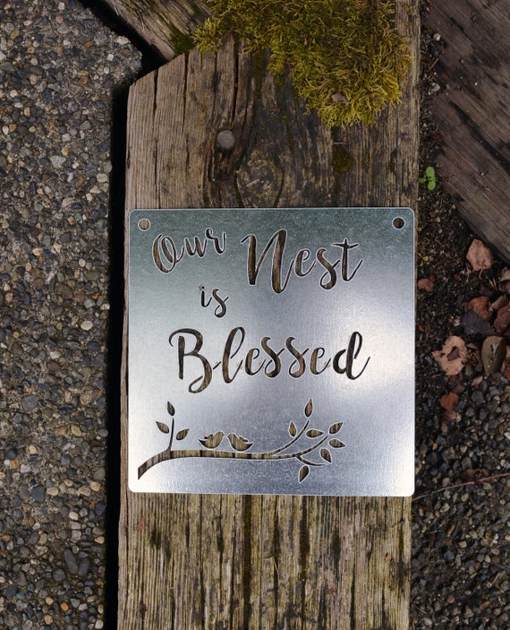 Our Nest Is Blessed Metal Sign Farmhouse Rustic Home Decor