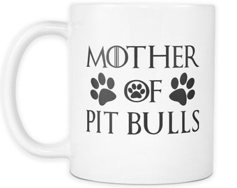 Mother Of Pitbulls White Mug